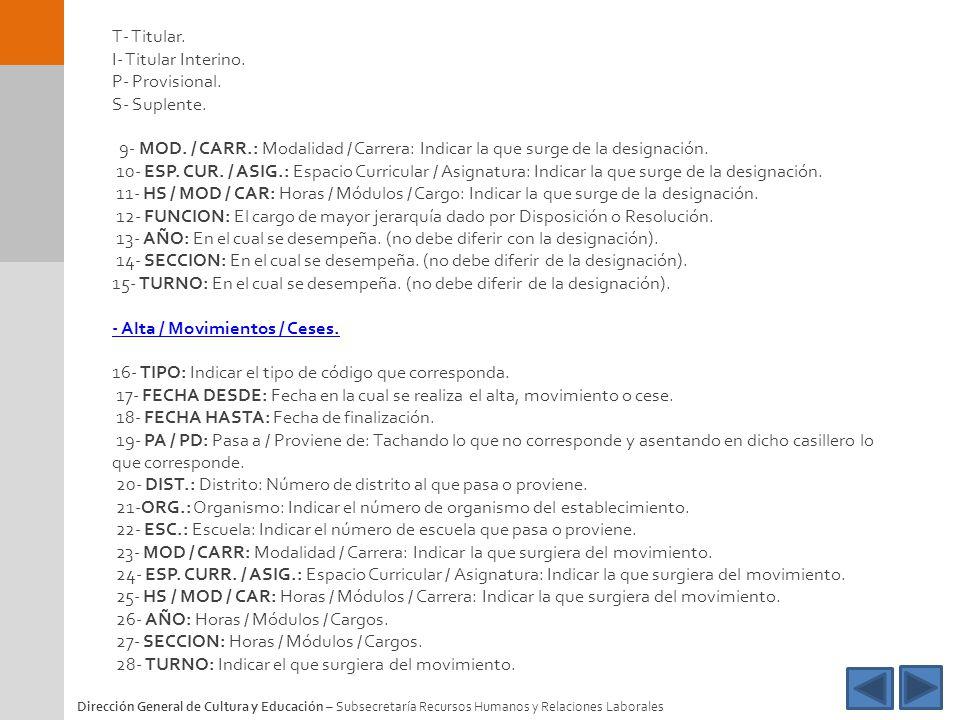 - Alta / Movimientos / Ceses.