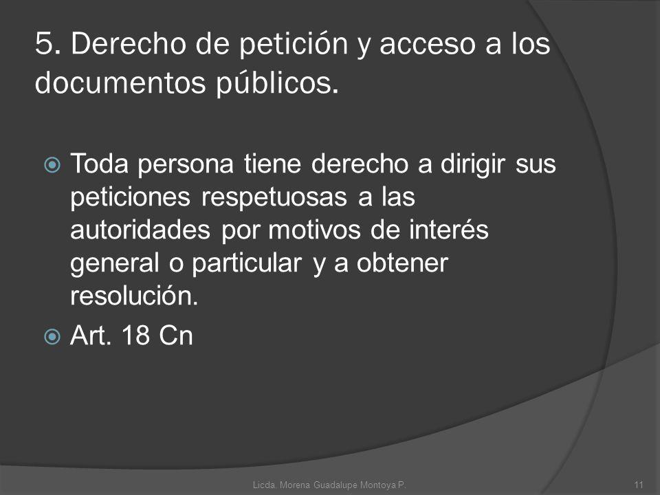 5. Derecho de petición y acceso a los documentos públicos.
