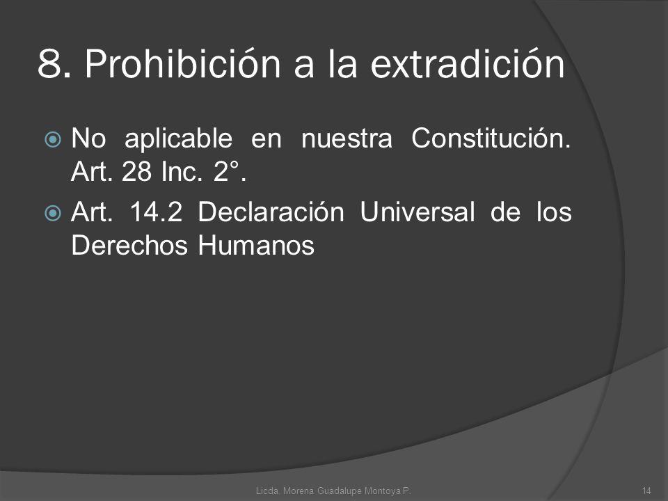 8. Prohibición a la extradición