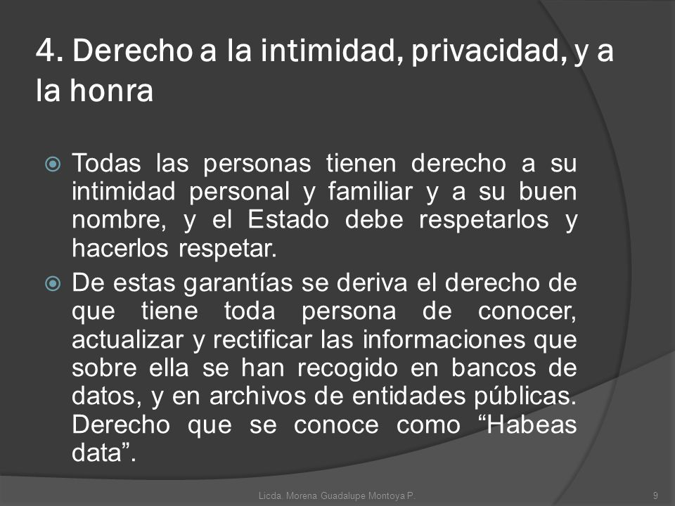 4. Derecho a la intimidad, privacidad, y a la honra