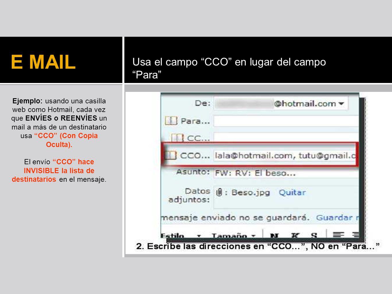 El envío CCO hace INVISIBLE la lista de destinatarios en el mensaje.
