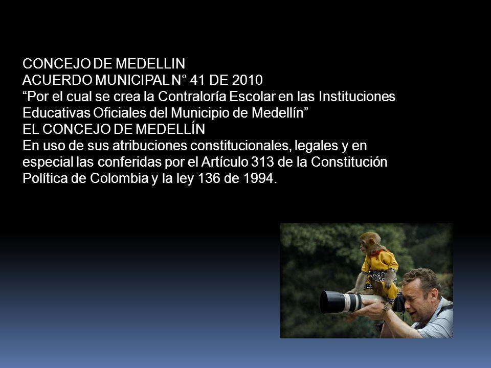 CONCEJO DE MEDELLIN ACUERDO MUNICIPAL N° 41 DE 2010.