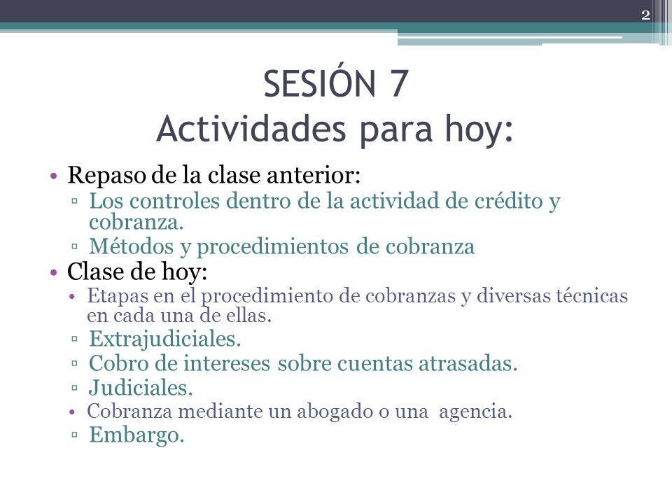 SESIÓN 7 Actividades para hoy:
