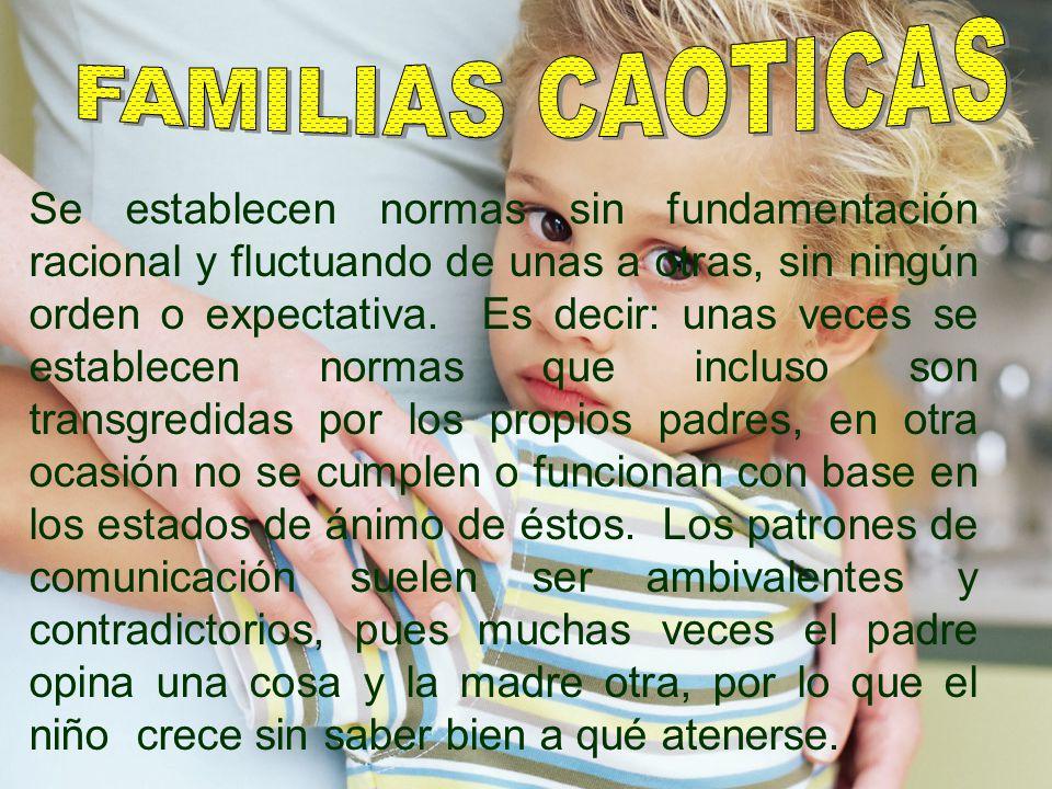 FAMILIAS CAOTICAS