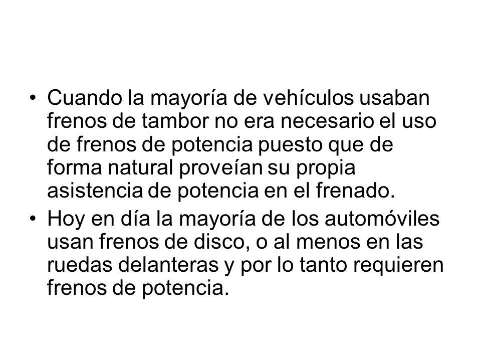 Cuando la mayoría de vehículos usaban frenos de tambor no era necesario el uso de frenos de potencia puesto que de forma natural proveían su propia asistencia de potencia en el frenado.