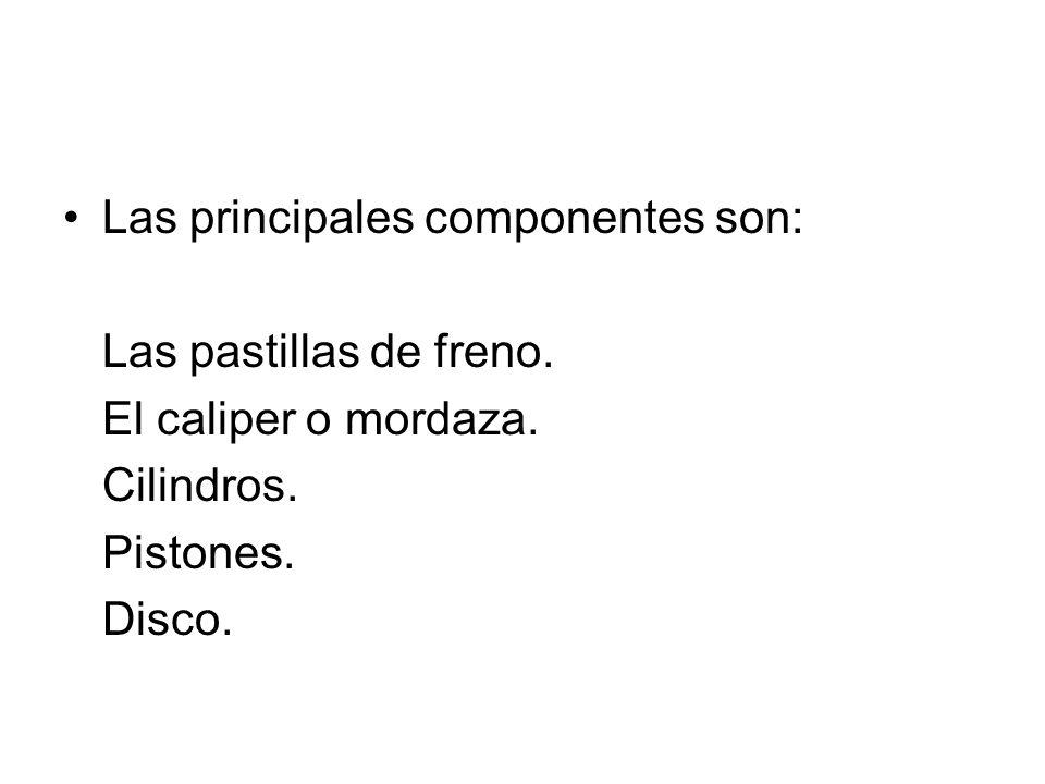 Las principales componentes son: