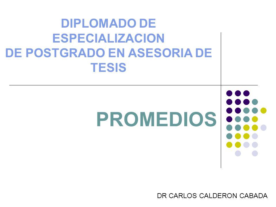 DIPLOMADO DE ESPECIALIZACION DE POSTGRADO EN ASESORIA DE TESIS
