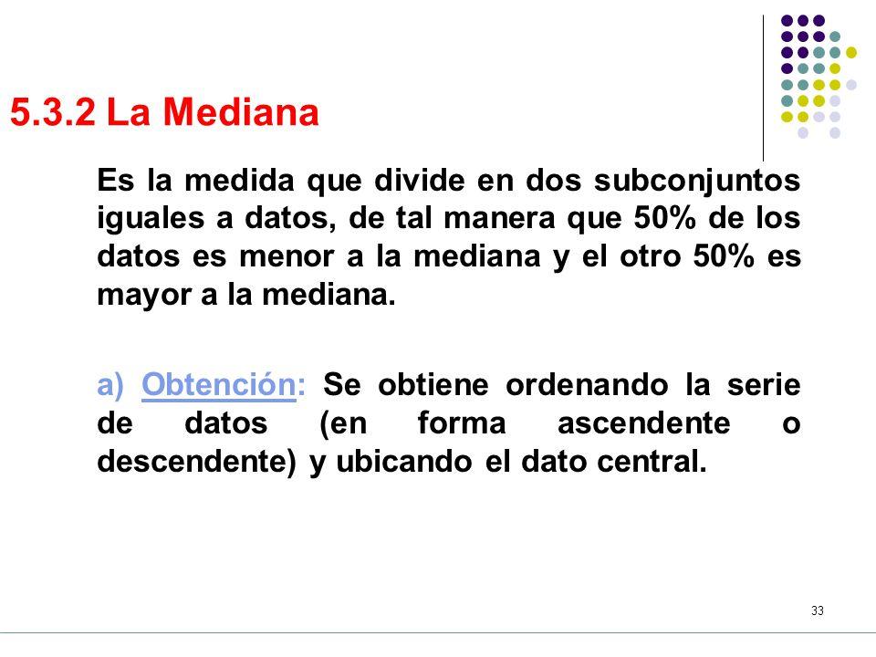 5.3.2 La Mediana