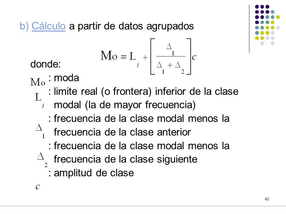 b) Cálculo a partir de datos agrupados