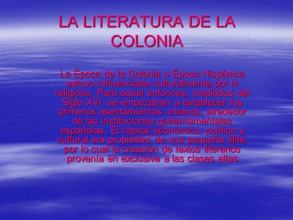 LA LITERATURA DE LA COLONIA