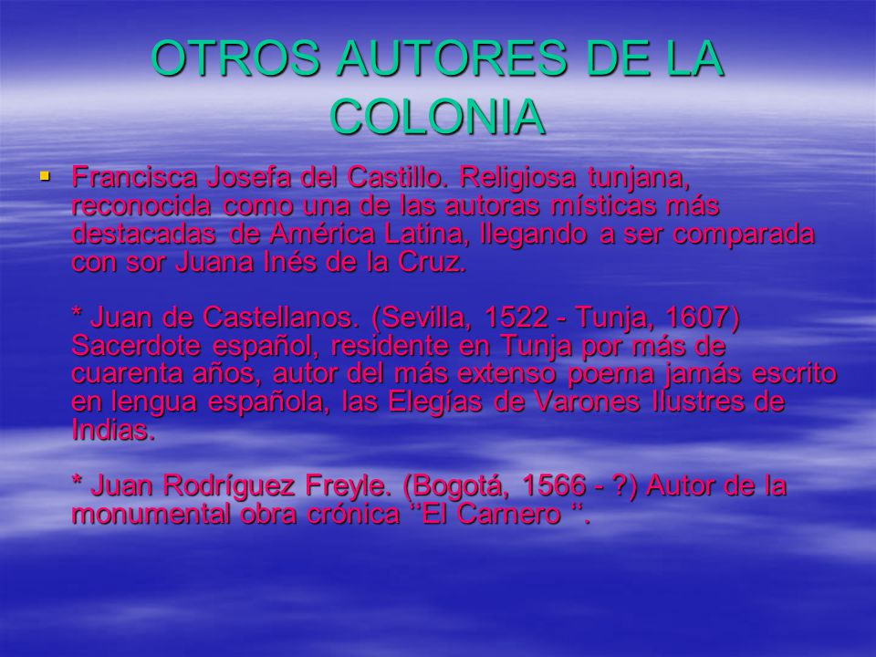 OTROS AUTORES DE LA COLONIA