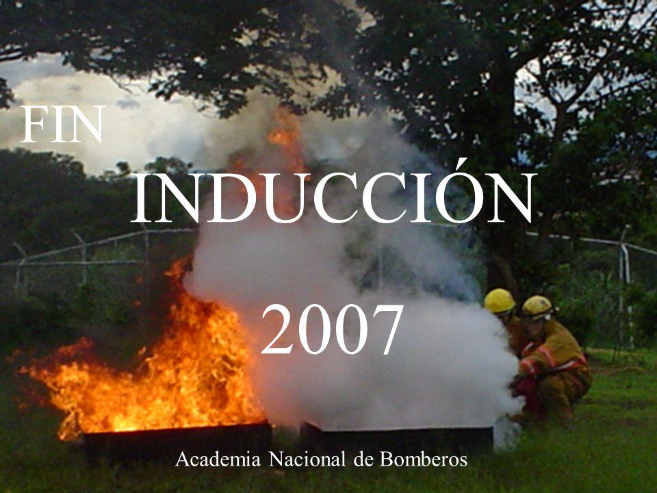 INDUCCIÓN 2007 FIN Academia Nacional de Bomberos
