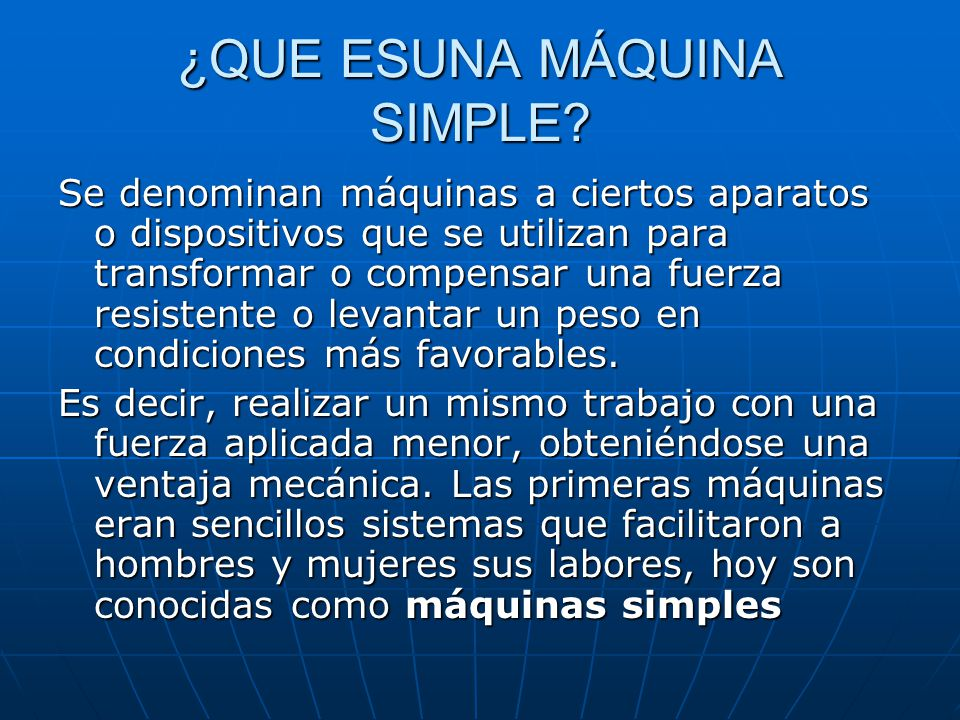 ¿QUE ESUNA MÁQUINA SIMPLE