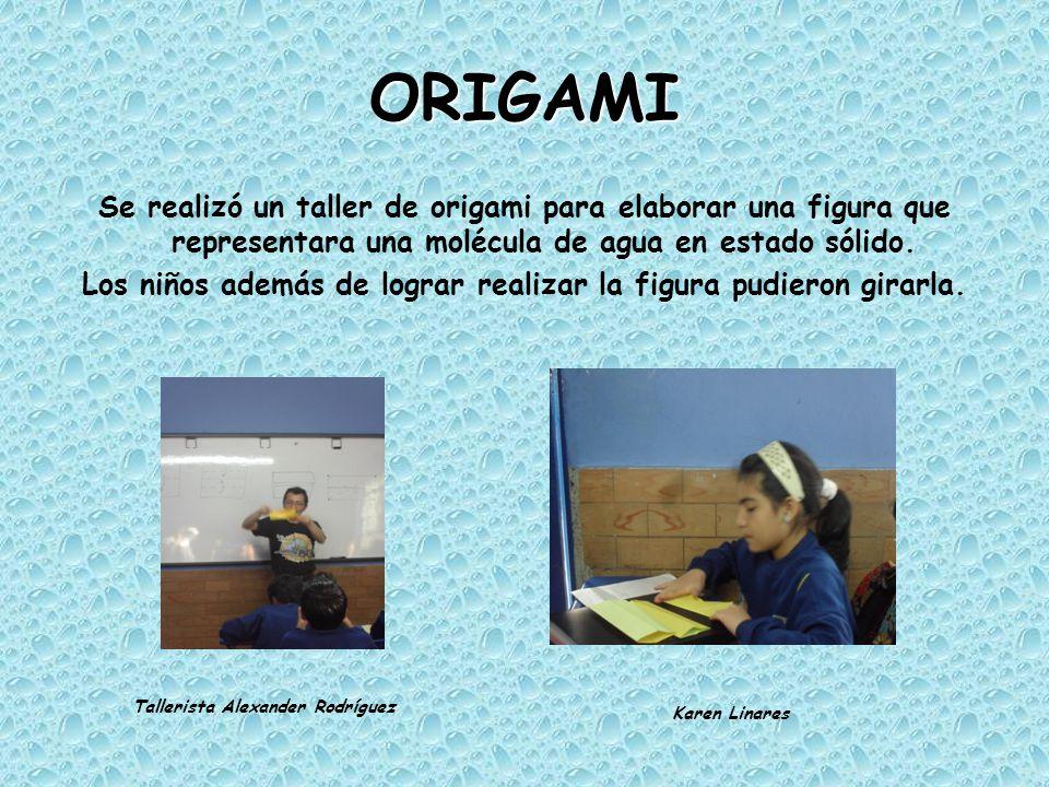 ORIGAMI Se realizó un taller de origami para elaborar una figura que representara una molécula de agua en estado sólido.