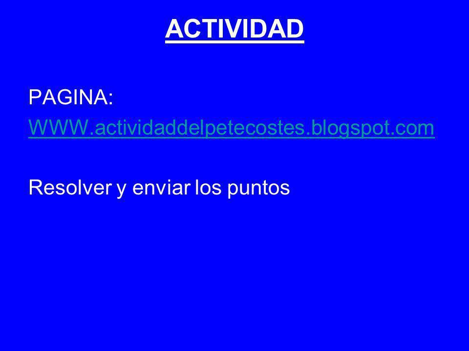 ACTIVIDAD PAGINA: WWW.actividaddelpetecostes.blogspot.com