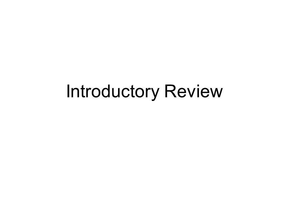 Introductory Review