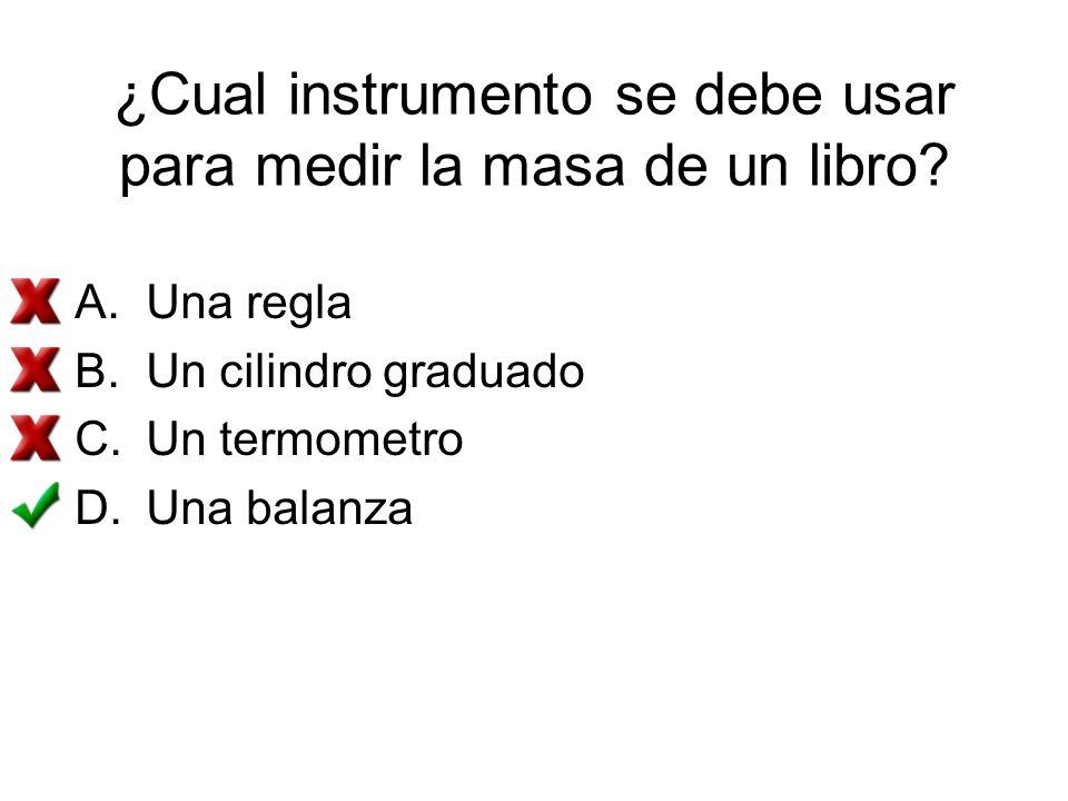 ¿Cual instrumento se debe usar para medir la masa de un libro