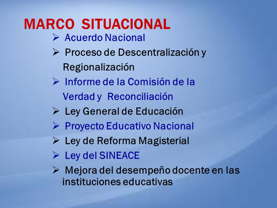MARCO SITUACIONAL Acuerdo Nacional Proceso de Descentralización y