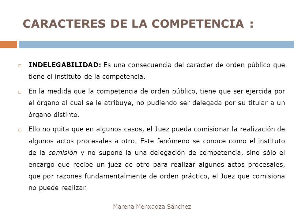 CARACTERES DE LA COMPETENCIA :