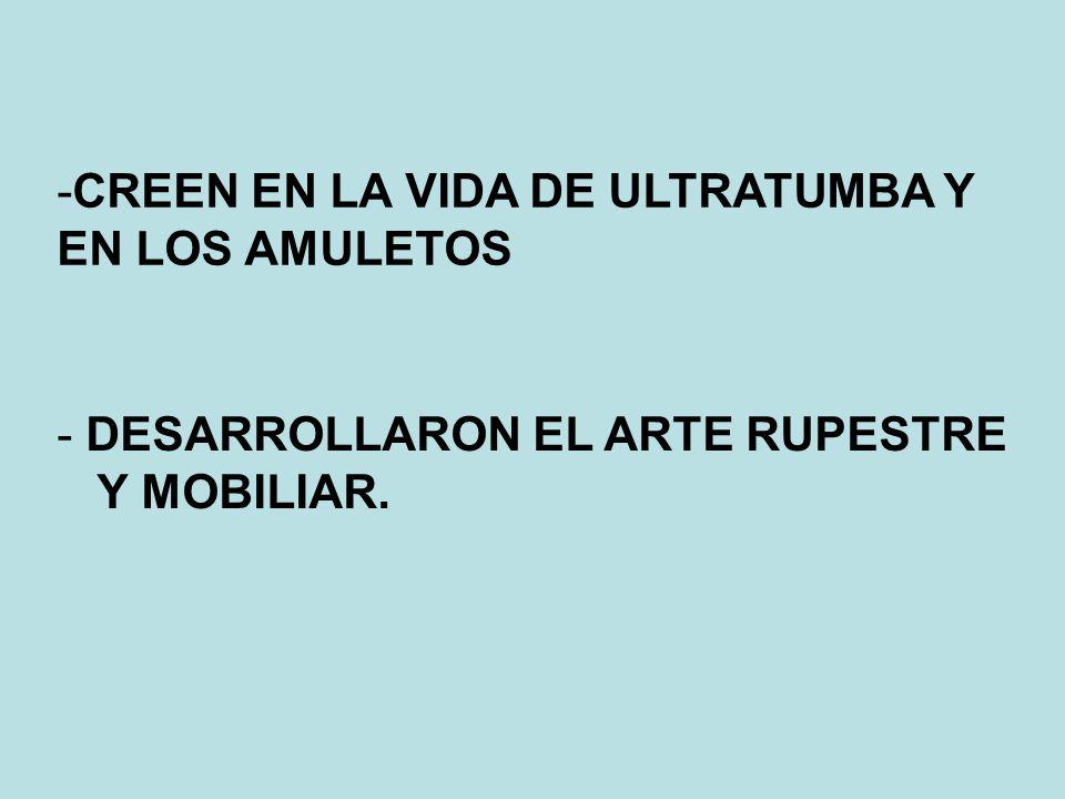 CREEN EN LA VIDA DE ULTRATUMBA Y EN LOS AMULETOS