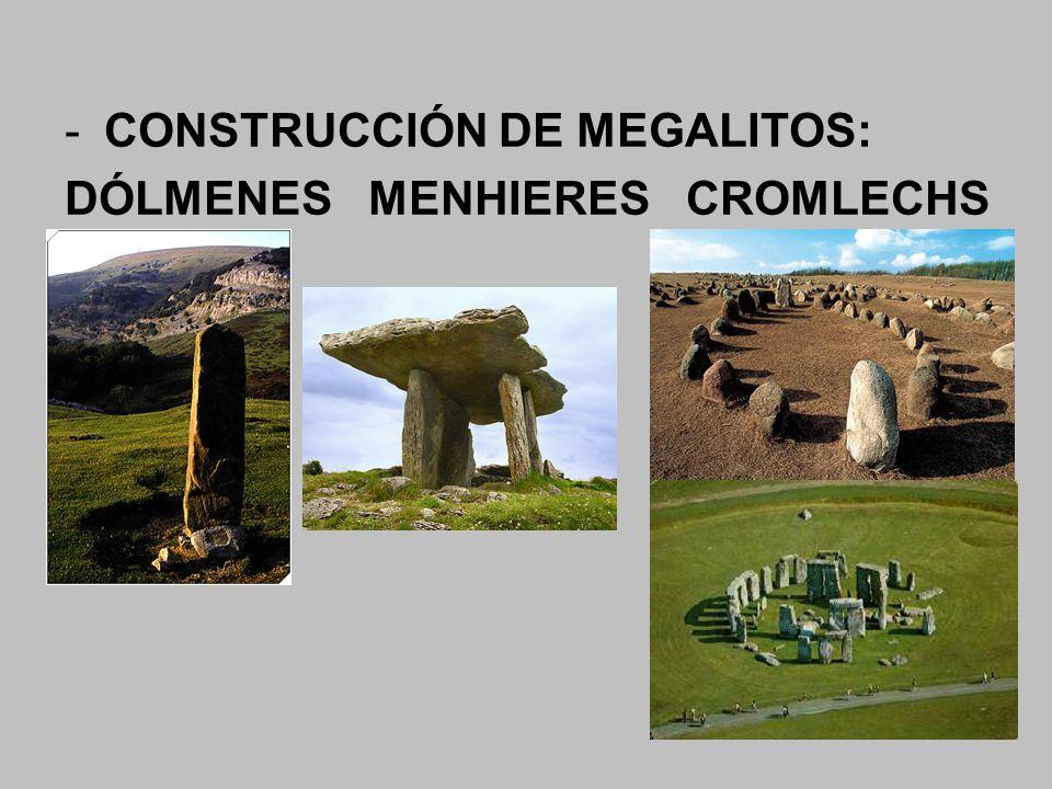 CONSTRUCCIÓN DE MEGALITOS: