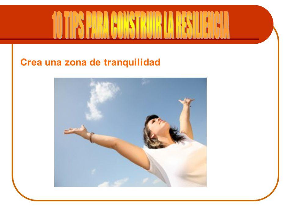 10 TIPS PARA CONSTRUIR LA RESILIENCIA