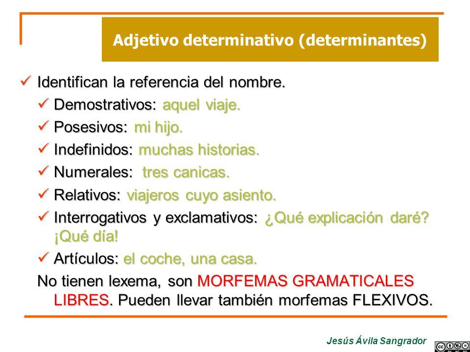 Adjetivo determinativo (determinantes)