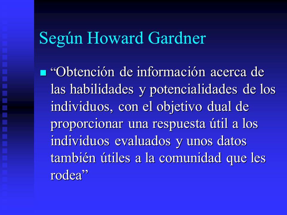 Según Howard Gardner