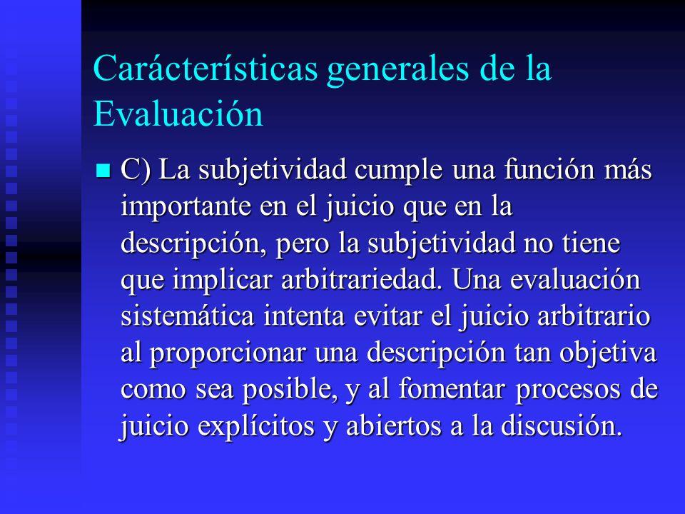 Carácterísticas generales de la Evaluación