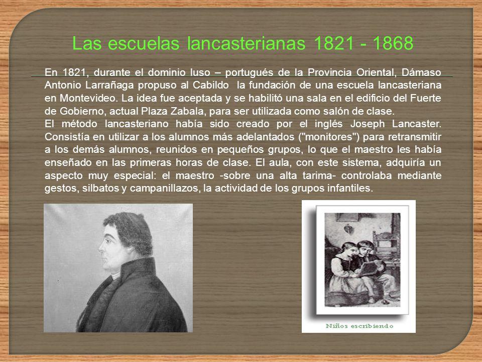 Las escuelas lancasterianas 1821 - 1868