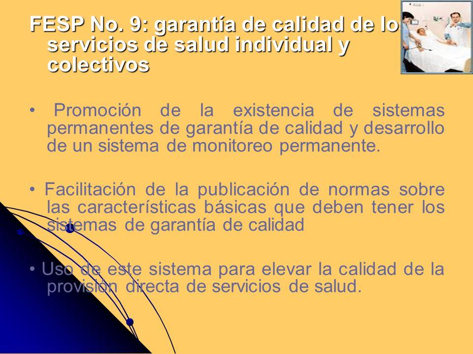 FESP No. 9: garantía de calidad de los servicios de salud individual y colectivos