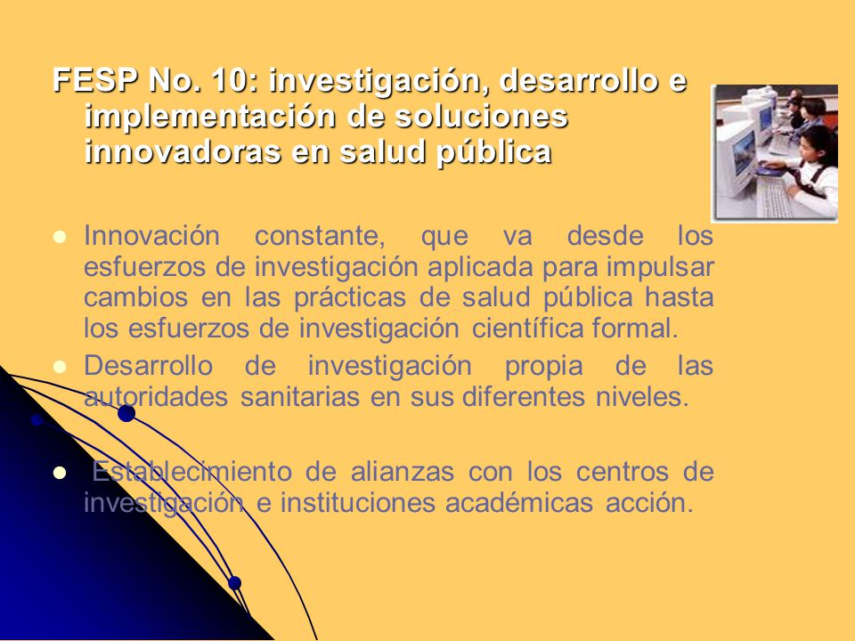 FESP No. 10: investigación, desarrollo e implementación de soluciones innovadoras en salud pública