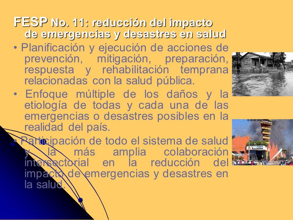 FESP No. 11: reducción del impacto de emergencias y desastres en salud