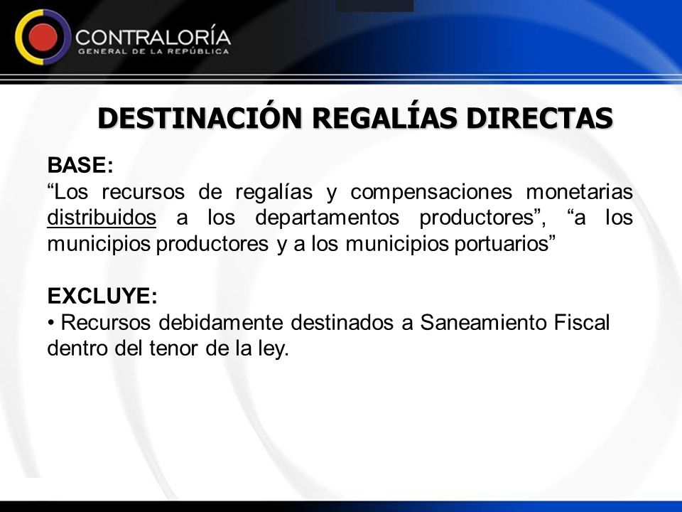 DESTINACIÓN REGALÍAS DIRECTAS