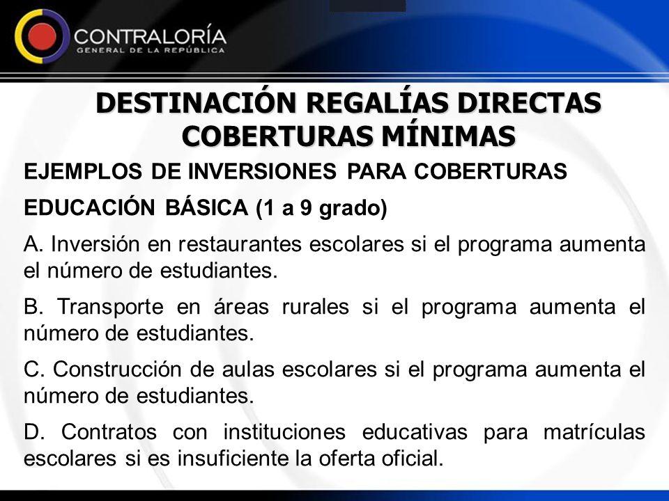 DESTINACIÓN REGALÍAS DIRECTAS COBERTURAS MÍNIMAS