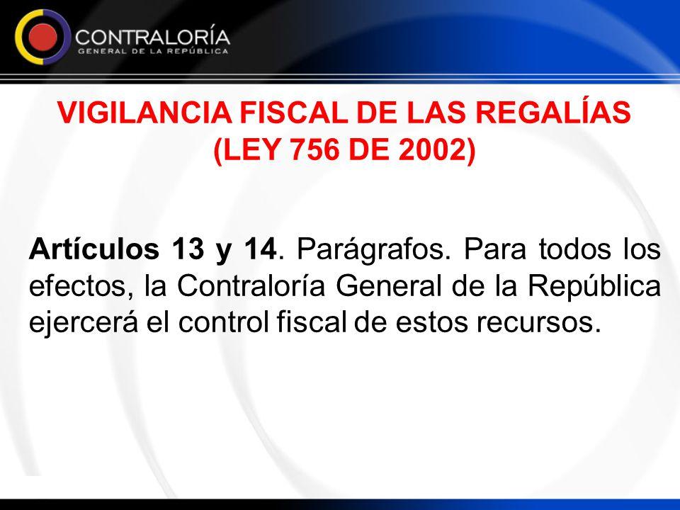 VIGILANCIA FISCAL DE LAS REGALÍAS