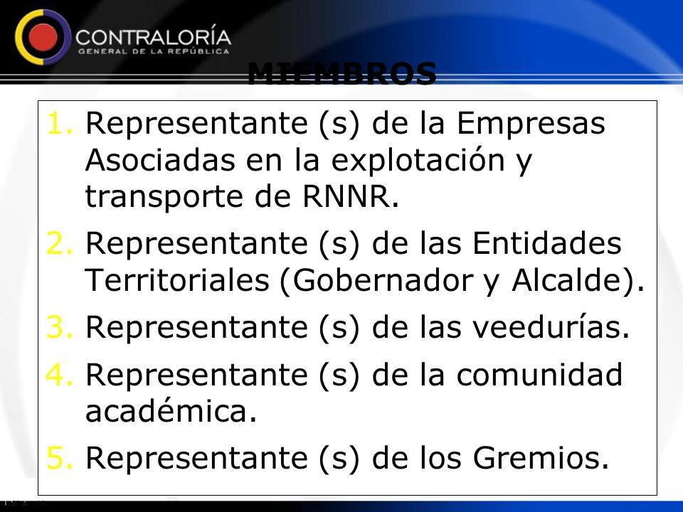 MIEMBROS Representante (s) de la Empresas Asociadas en la explotación y transporte de RNNR.