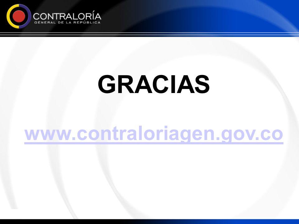 GRACIAS www.contraloriagen.gov.co