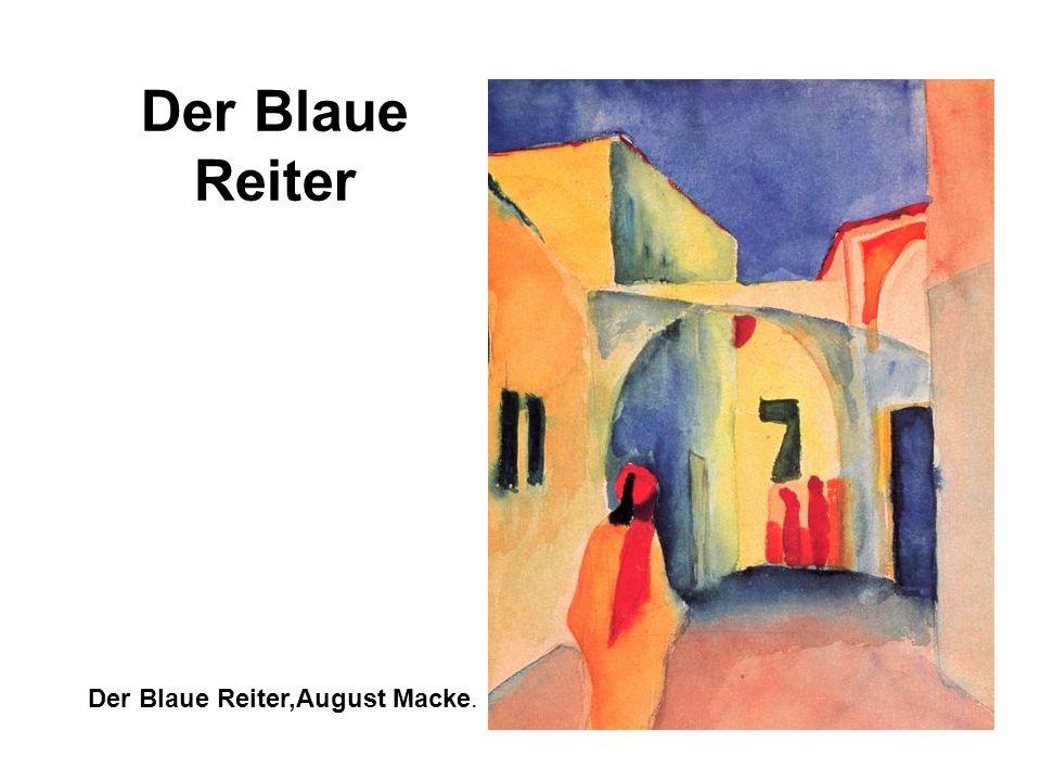 Der Blaue Reiter Der Blaue Reiter,August Macke.
