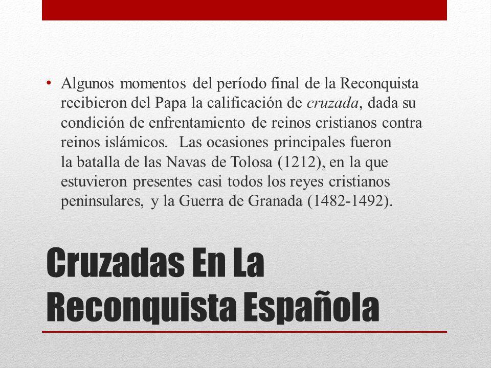 Cruzadas En La Reconquista Española