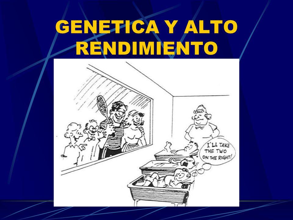 GENETICA Y ALTO RENDIMIENTO