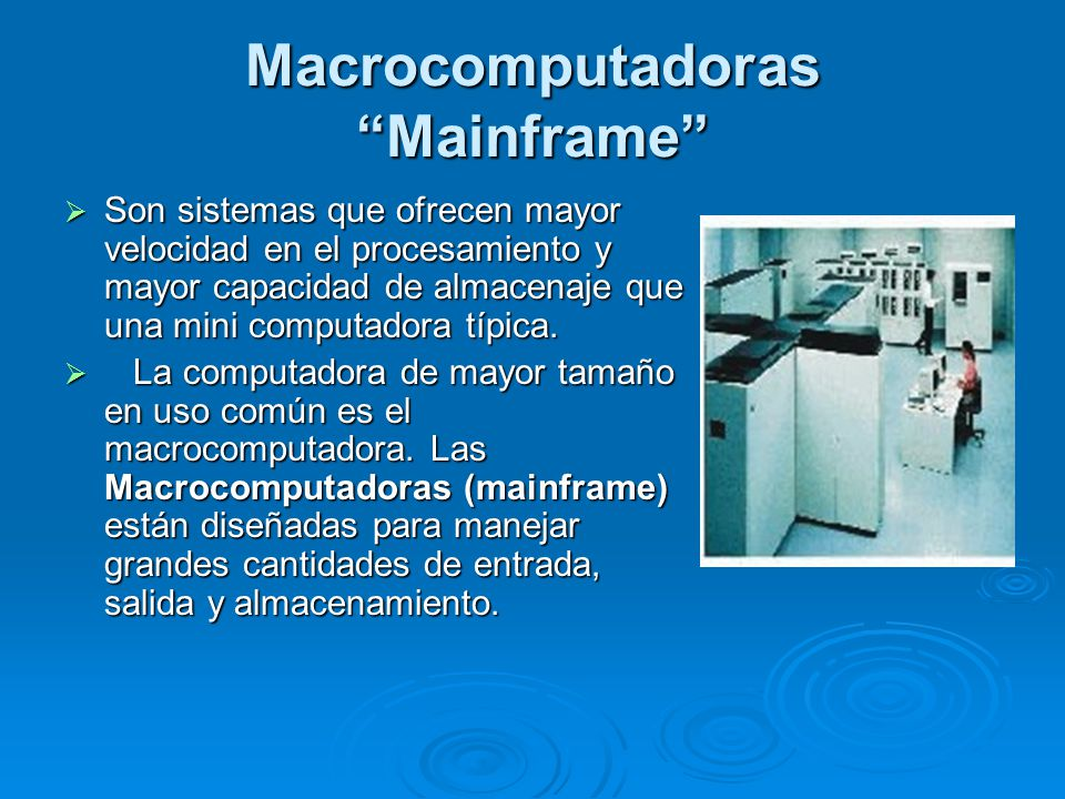 Macrocomputadoras Mainframe