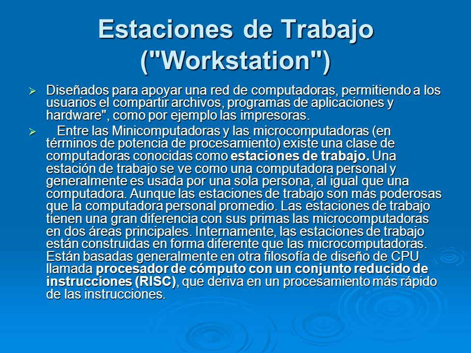 Estaciones de Trabajo ( Workstation )