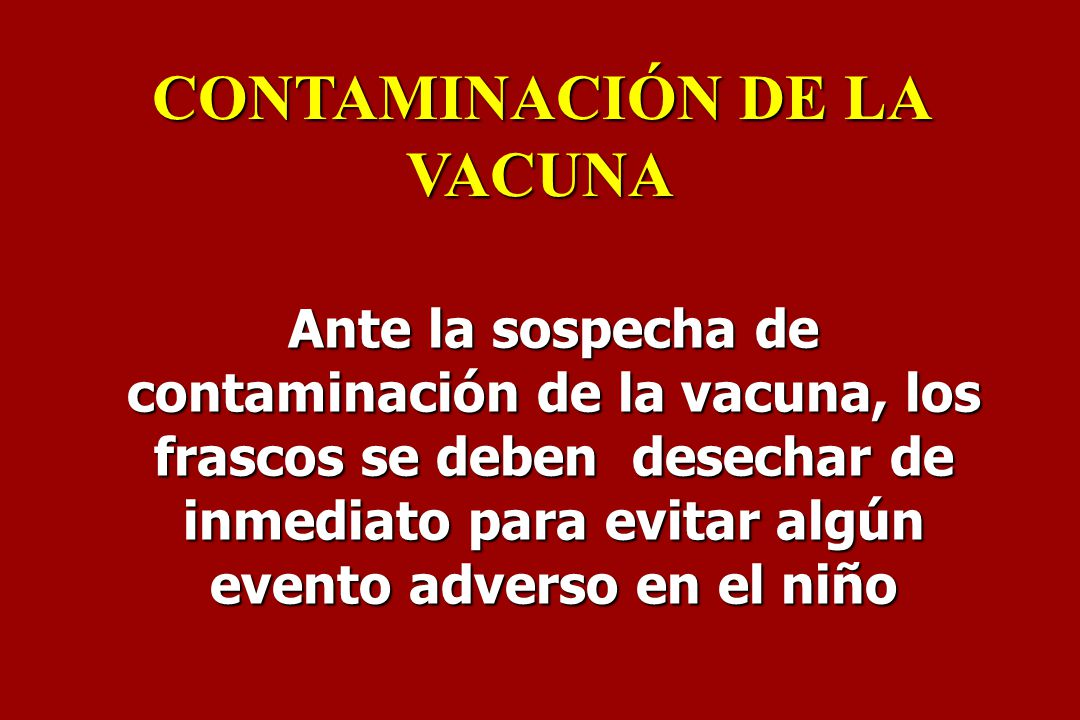 CONTAMINACIÓN DE LA VACUNA