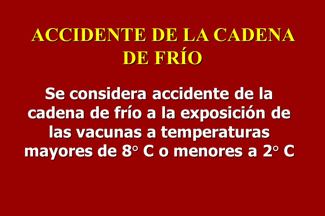 ACCIDENTE DE LA CADENA DE FRÍO