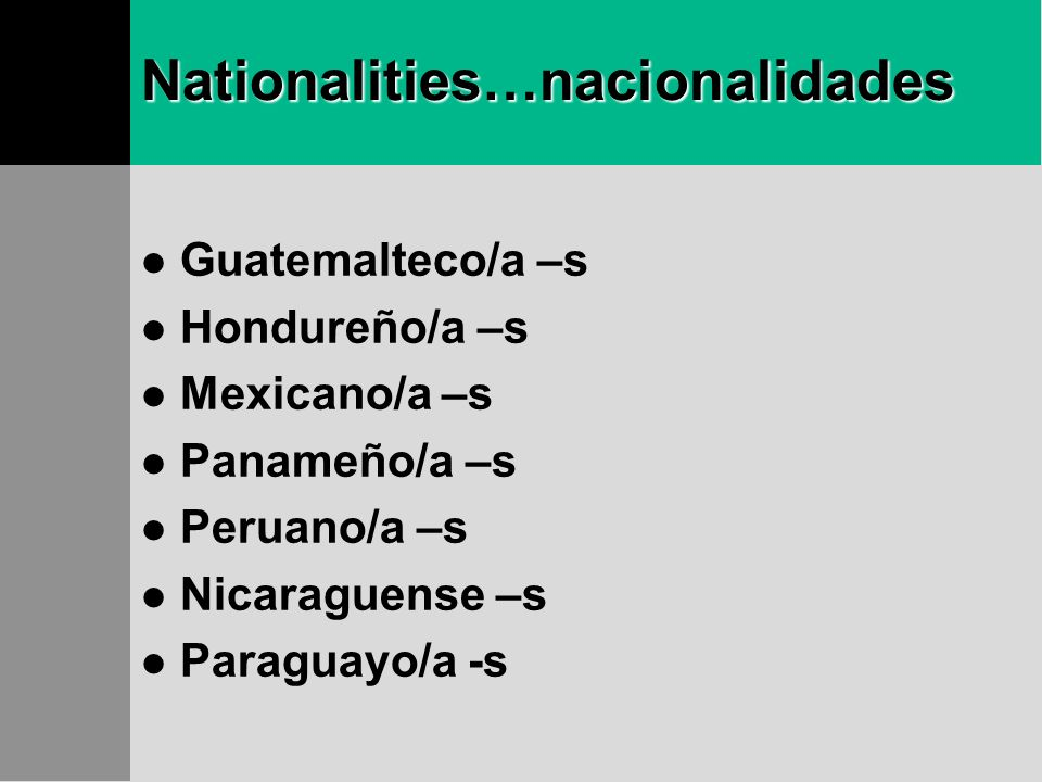 Nationalities…nacionalidades