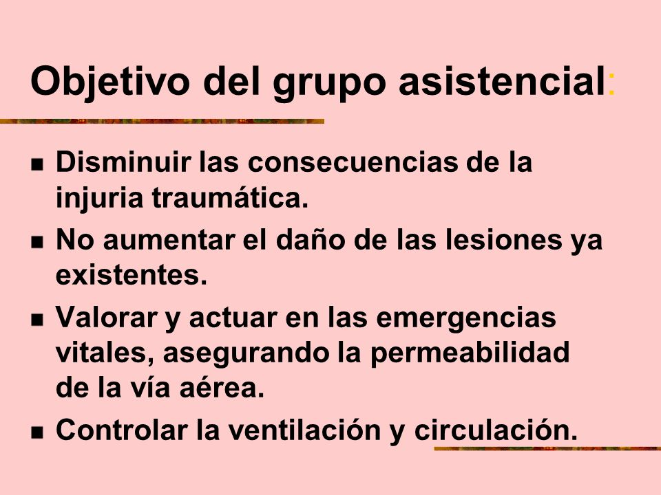 Objetivo del grupo asistencial: