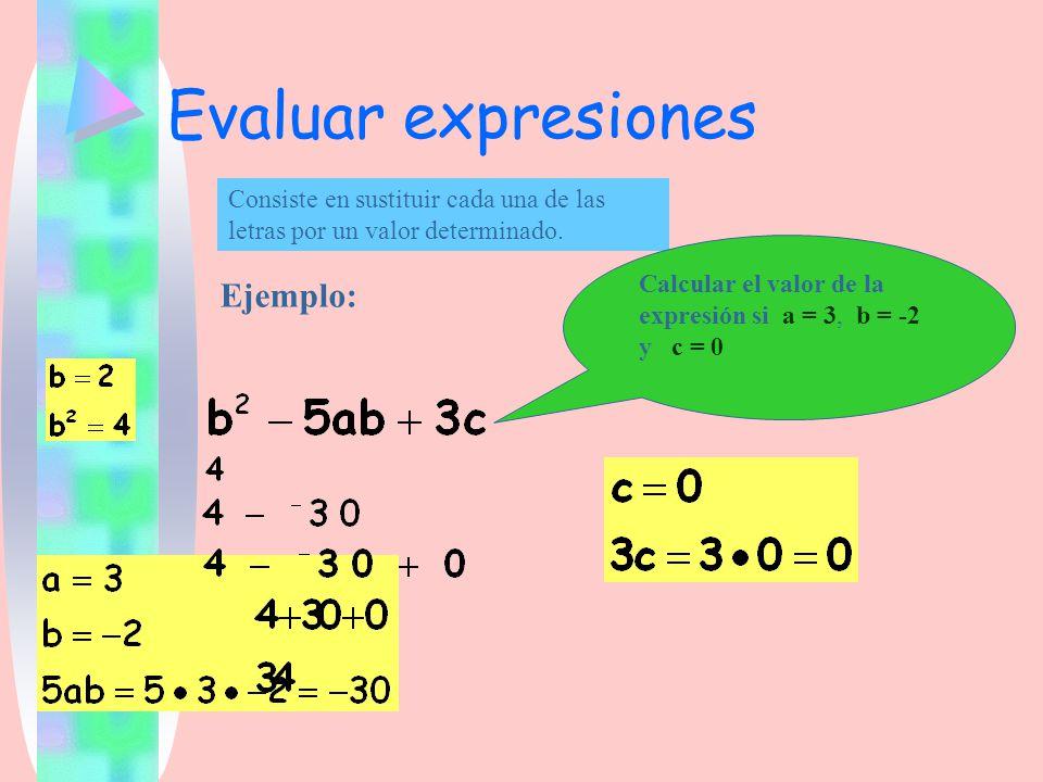 Evaluar expresiones Ejemplo: