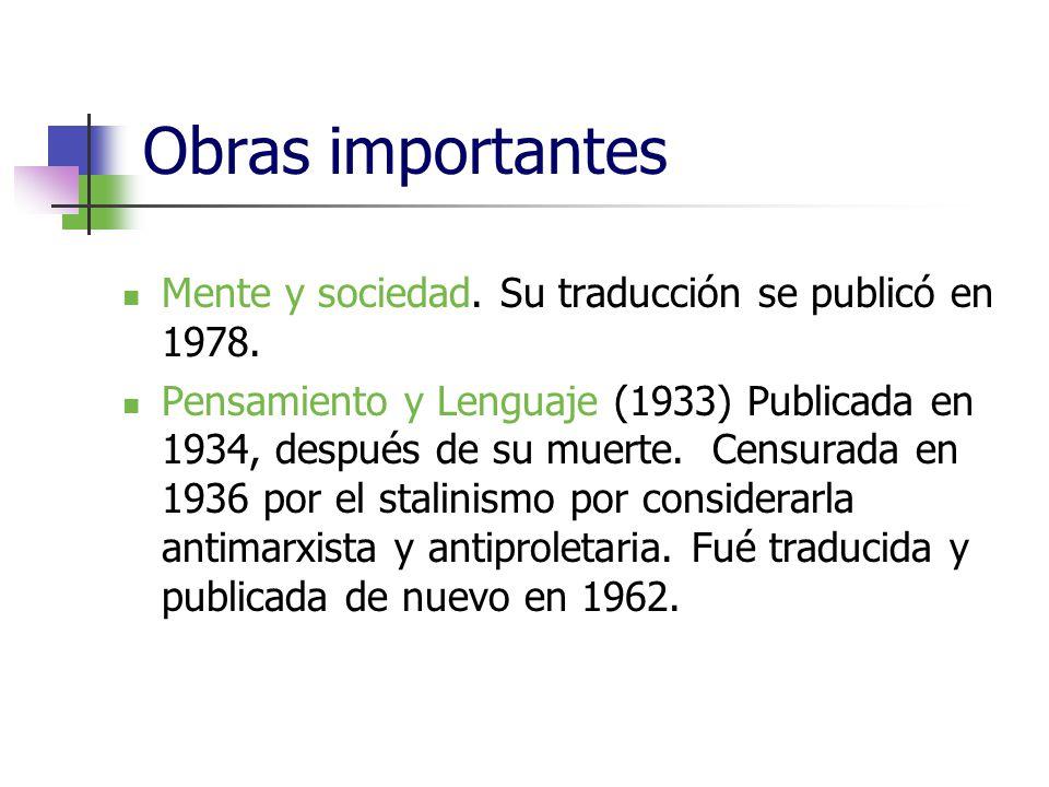 Obras importantes Mente y sociedad. Su traducción se publicó en 1978.