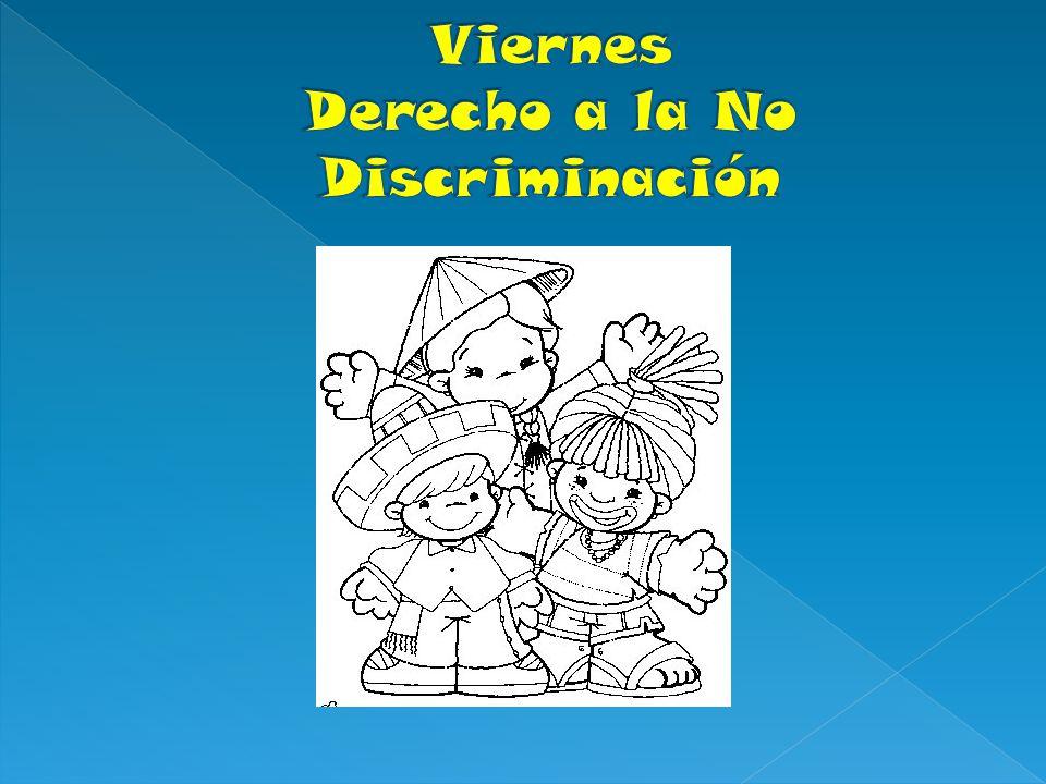 Viernes Derecho a la No Discriminación